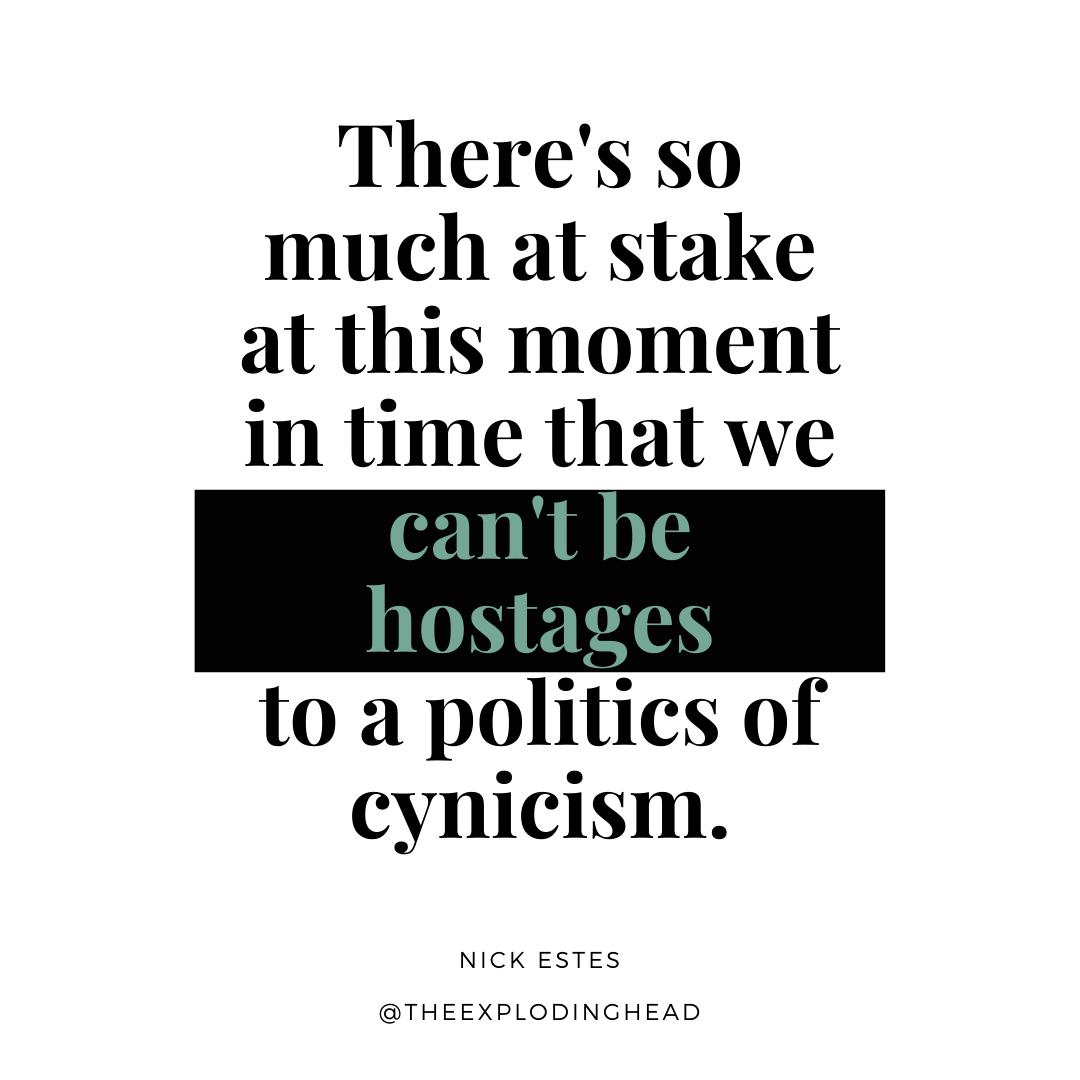 Nick Estes quote